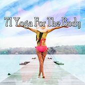 71 Yoga for the Body by Relaxing Mindfulness Meditation Relaxation Maestro