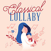 Classical Lullaby von Various Artists