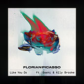 Like You Do by Florian Picasso