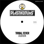 Tribal Fever by Audion