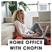 Home Office with Chopin by Various Artists