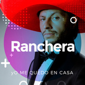 Yo me quedo en casa Rancheras de Various Artists