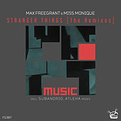 Stranger Things [The Remixes] by Max Freegrant