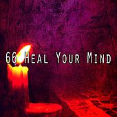 66 Heal Your Mind de Meditation Zen Master