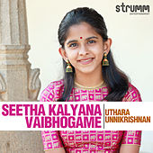 Seetha Kalyana Vaibhogame - Single de Uthara Unnikrishnan