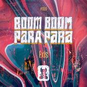 Boom Boom Para Para by Exis