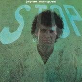 Stop (Remasterizado) de Jayme Marques