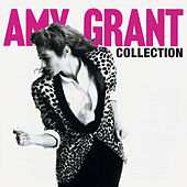 Amy Grant Collection by Amy Grant