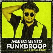 Aquecimento Funkdroop de Funkdroop