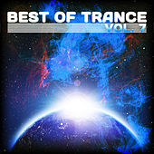Best of Trance, Vol. 7 by Various Artists