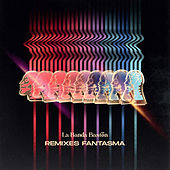 Remixes Fantasma by La Banda Bastön