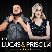 EP 1 de Lucas e Priscila
