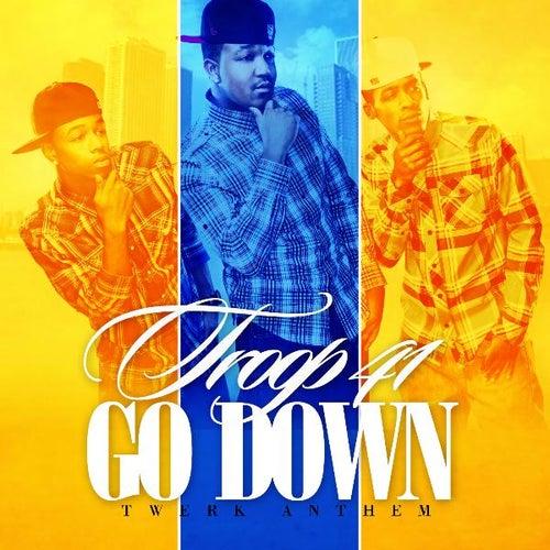 Go Down - Single by Troop 41