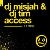 Access (i_o Remix) von DJ Misjah