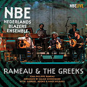 Rameau & the Greeks (Live) by Nederlands Blazers Ensemble (2)