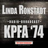 Radio Broadcast - KPFA '74 (Live) von Linda Ronstadt