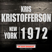 New York 1972 (Live) by Kris Kristofferson