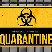 Quarantine de Mercuzio Pianist