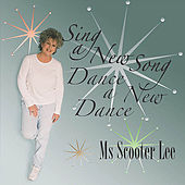 Sing A New Song Dance A New Dance Gospel by Scooter Lee