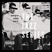 The Jazz Series van Smith and Hay