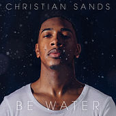 Be Water I by Christian Sands
