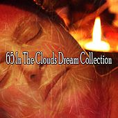 65 In the Clouds Dream Collection de Relaxing Music Therapy