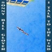 I Talk to the Wind de Sonny Bill Glover