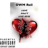 Love Don't Love Here by Yung Rell