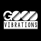 Good Vibrations de Ungerfest