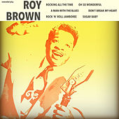 Rocking All the Time by Roy Brown