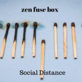 Social Distance de Zen Fuse Box