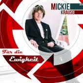 Für die Ewigkeit (Akustik Version) von Mickie Krause