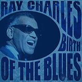Birth of the Blues di Ray Charles