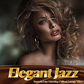 Elegant Jazz (Smooth Easy Listening Chillout Lounge Vibes) de Various Artists