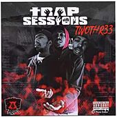 Trap Sessions- Ep by TwoThree