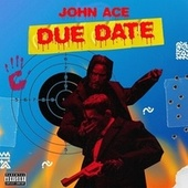 Due Date by Johnny Ace