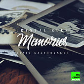 Memories by Crystal Rock
