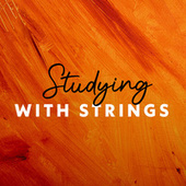 Studying with Strings de Various Artists