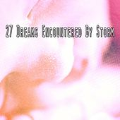 27 Dreams Encountered by Storm by Rain Sounds and White Noise