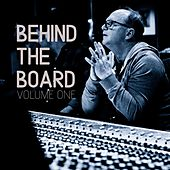 Behind the Board, Vol. 1 by Charlie Peacock