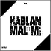 Hablan Mal de Mi by Marcelo Montes