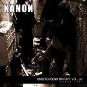 Underground Mixtape Vol. 2 de Kanon