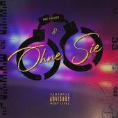 OHNE SIE by Moe Phoenix
