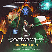Doctor Who - the Visitation (Original Television Soundtrack) de Paddy Kingsland