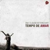 Tempo de Amar by Ana Cláudia Bittencourt