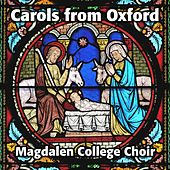 Carols from Oxford von Magdalen College Choir