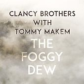 The Foggy Dew by The Clancy Brothers