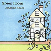 Highway House von Green Room (Jazz)