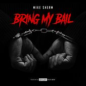 Bring My Bail de Mike Sherm