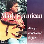 Always in the Mood for You de Mark Cormican